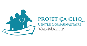 PROJECT ÇA C.L.I.Q.  OF THE VAL-MARTIN COMMUNITY CENTRE